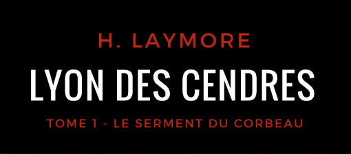 Lyon des Cendres – Tome 1 : Publication papier disponible