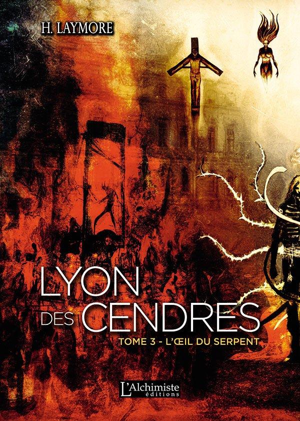 Livre roman LYON DES CENDRES Tome 3 Fantasy historique, Dark Fantasy, Uchronie