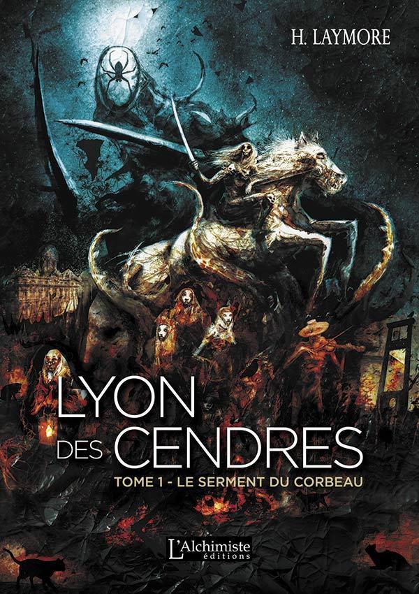 Livre roman LYON DES CENDRES H Laymore