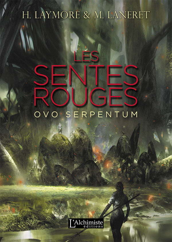 Livre roman Les Sentes Rouges Fantasy historique, Dark Fantasy, Uchronie
